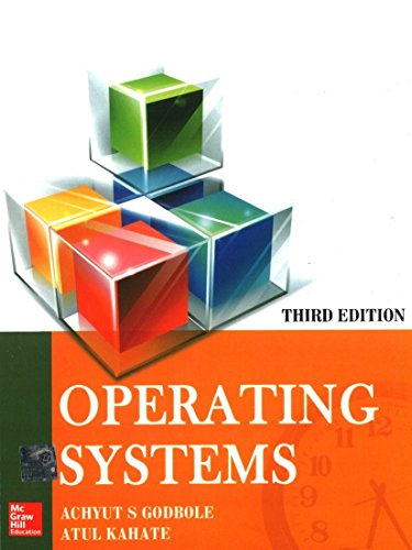 Operating Systems (Third Edition): Achyut S. Godbole,Atul