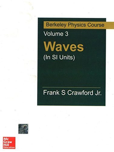 9780070702172: WAVES (IN SI UNITS): BERKELEY PHYSICS COURSE VOLUME 3 (SIE)