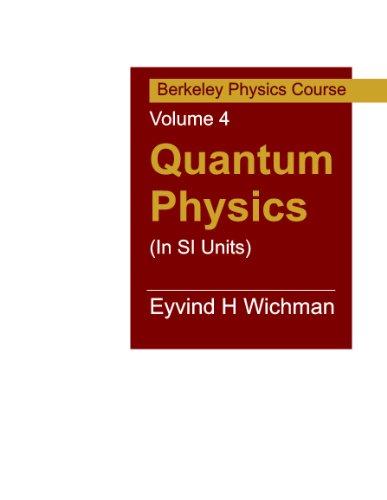 9780070702189: Quantum Physics (In SI Units): Berkeley Physics Course Vol 4