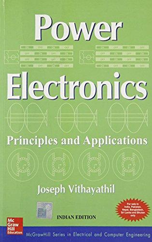 Power Electronics: Principles and Applications: Joseph Vithayathil