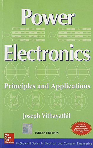 9780070702394: POWER ELECTRONICS PRINCIPLES & APPLICATIONS