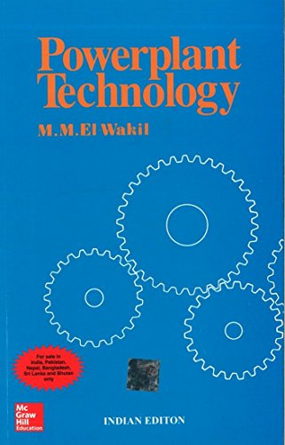 Powerplant Technology: El-wakil, M M