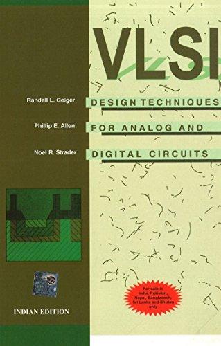 VLSI Design Techniques for Analog: Noel R. Strader,Phillip E. Allen,Randall L. Geiger