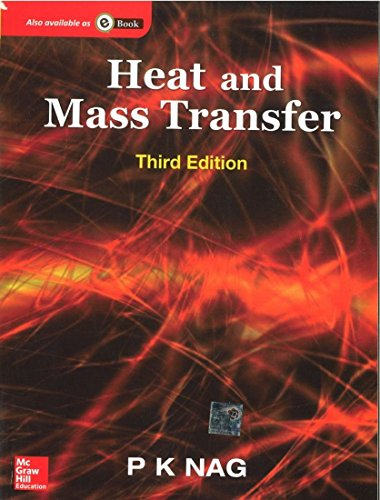 Heat And Mass Transfer, 3Ed: Nag
