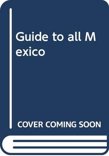 9780070702868: Guide to all Mexico