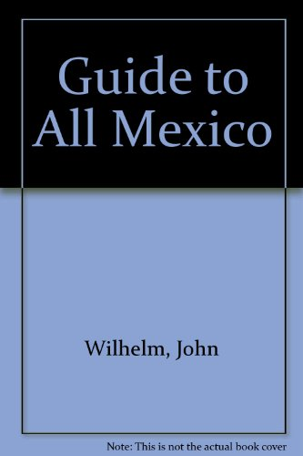 9780070702899: Guide to All Mexico