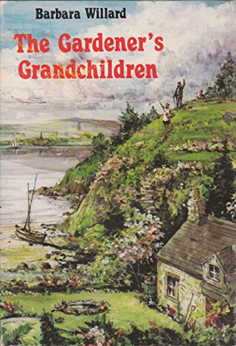 The Gardener's Grandchildren: Willard, Barbara