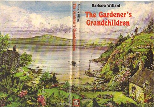 9780070702912: The Gardener's Grandchildren