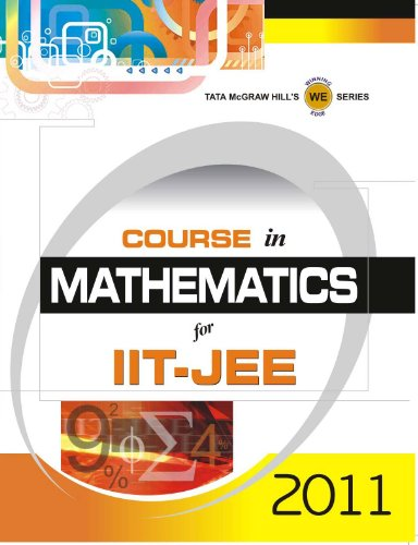 9780070703346: Course In Mathematics For IIT-JEE 2011