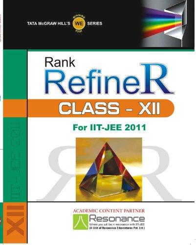 9780070703414: Rank RefineR For IIT-JEE 2011 (Class - XII)