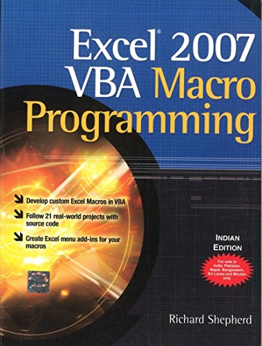 Excel 2007 VBA Macro Programming: Richard Shepherd