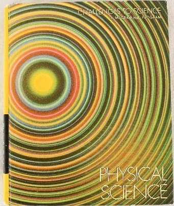 9780070704107: Junior High School Physical Science (Challenges to science)
