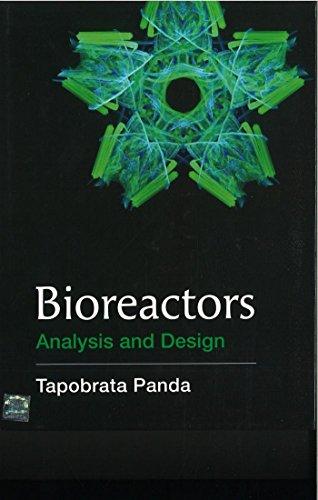 Bioreactors: Analysis and Design HB: Panda P T