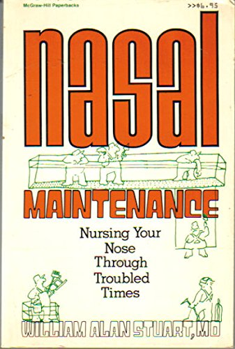 9780070704312: Nasal Maintenance: Nursing Your Nose through Troubled Times