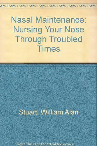 9780070704329: Nasal Maintenance: Nursing Your Nose Through Troubled Times
