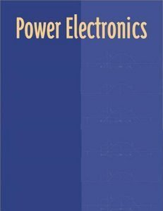 9780070704398: Power Electronics: Devices, Drivers, Applications and Passive Components