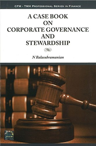 A Casebook on Corporate Governance and Stewardship: N. Balasubramanian