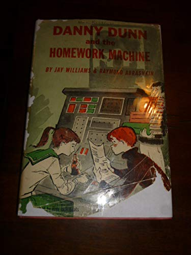 9780070705203: Danny Dunn and the Homework Machine