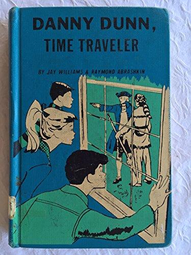 9780070705289: Danny Dunn, Time Traveler
