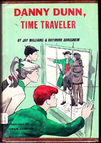Danny Dunn, Time Traveller: Williams, Jay & Abrshkin,Raymond