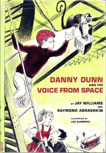 9780070705340: Danny Dunn and the voice from space