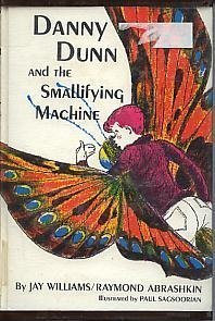 9780070705371: Danny Dunn and the Smallifying Machine