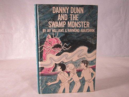 9780070705395: Danny Dunn and the Swamp Monster (Danny Dunn, 12)