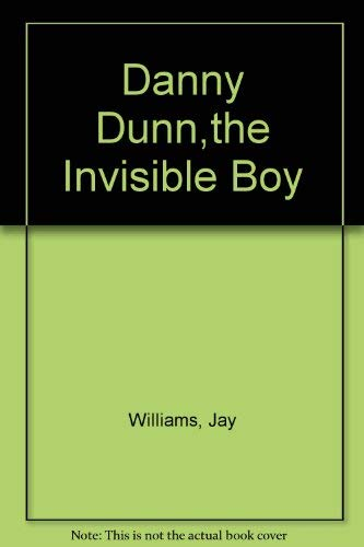 9780070705470: Danny Dunn,the Invisible Boy