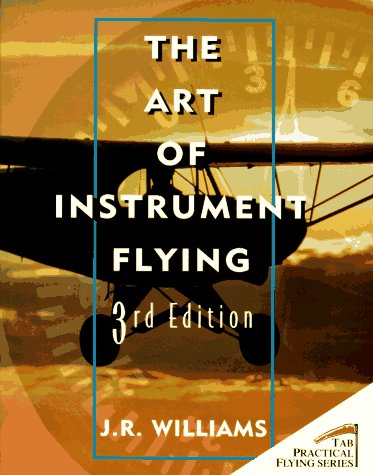 9780070705999: Art of Instrument Flying (Practical Flying)