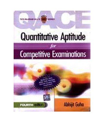 Quantitative Aptitude for Competitive Examinations (Fourth Edition): Abhijit Guha