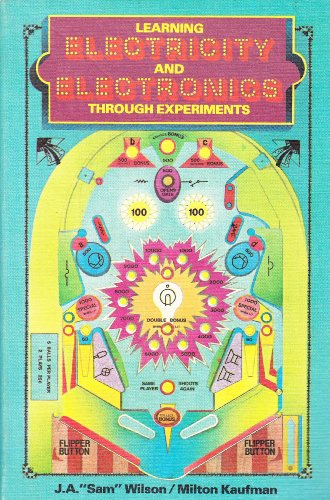 9780070706767: Learning Electricity and Electronics Through Experiments
