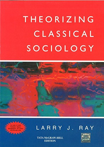 9780070706972: Theorizing Classical Sociology