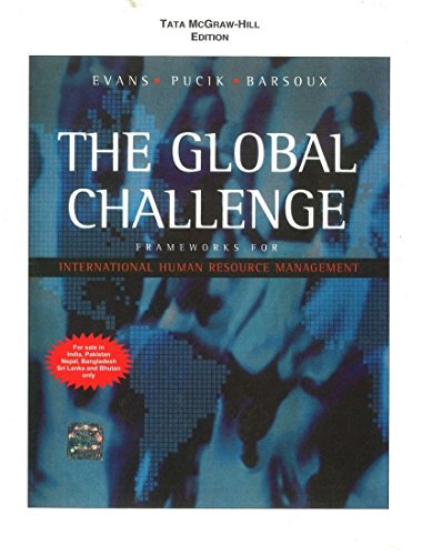 9780070707009: The Global Challenge: The framework for International Human Resource Management