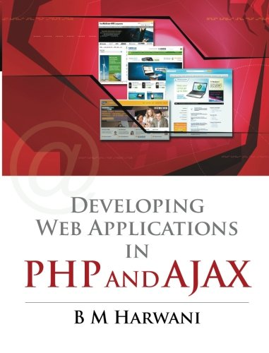 9780070707108: Developing Web Applications in PHP and AJAX