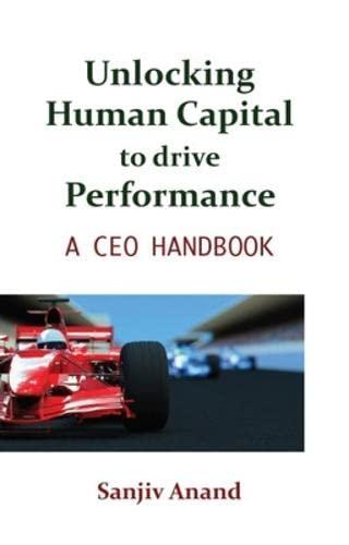 9780070707146: Unlocking Human Capital to drive Performance