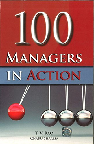 100 Managers in Action: Charu Sharma,T.V. Rao