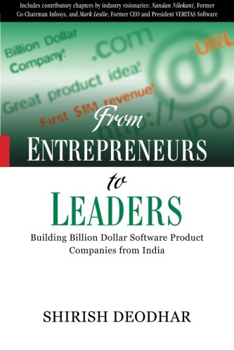 9780070707238: From Entrepreneurs to Leaders: Building Billion Dollar Software Product Companies from India
