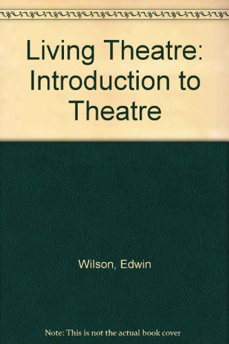 9780070707320: Living Theater: An Introduction to Theater History