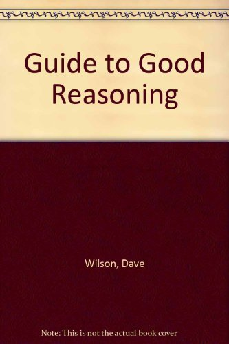 9780070707382: Guide to Good Reasoning