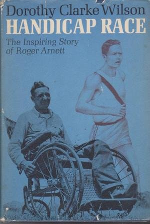 9780070707498: Handicap Race the Inspiring Story of Roger Arnett