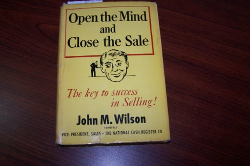9780070707559: Open the Mind and Close the Sale