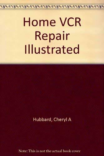 9780070707610: Home VCR Repair Illustrated