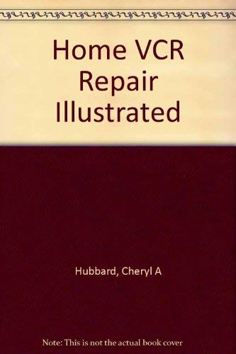 9780070707610: Home VCR Repair Illustrated