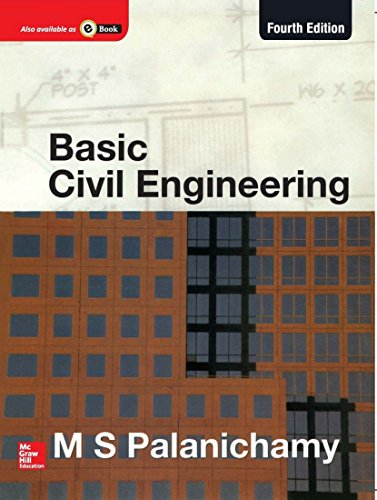 Basic Civil Engineering (Deemed University), (Fourth Edition): M.S. Palanichamy