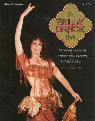 9780070708112: The Belly Dance Book: The Serena Technique for Learning Belly Dancing