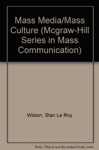 9780070708167: Mass Media/Mass Culture: An Introduction (Mcgraw-Hill Series in Mass Communication)