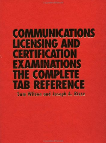 9780070708228: Communications Licensing and Certification Examinations: The Complete TAB Reference