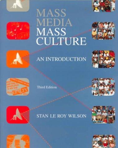 9780070708266: Mass Media/Mass Culture: An Introduction (McGraw-Hill Series in Mass Communication)