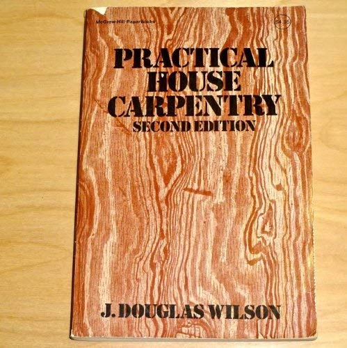9780070708891: Practical House Carpentry