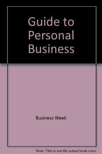 Business Week's Guide to Personal Business: Wiltsee, Joseph L.